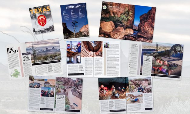Big Bend Assignment for Texas Highways Magazine